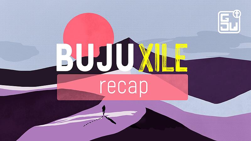 BUJU Xile Keyvisual recap 16by9
